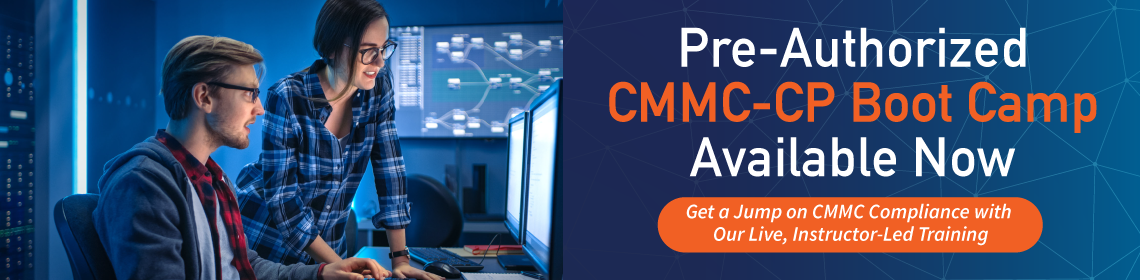 Pre-Authorized CMMC-CP Training Available